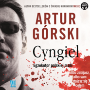 okładka Cyngiel. Egzekutor polskiej mafii, Audiobook | Artur Górski