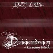 okładka Dzieje zdrajcy - Szczęsny Potocki, Audiobook   Łojek Jerzy