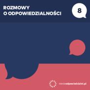 okładka Rozmowy o odpowiedzialności. Tom 8. Nigdy nie jesteśmy bezradni., Audiobook | Justyna Dąbrowska