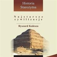 okładka Najstarsze cywilizacje, Audiobook | Kulesza Ryszard
