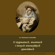 okładka O stygmatach, mumiach i innych niezwykłych historiach, Audiobook | Andrzej  Sarwa