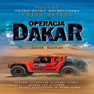 okładka Operacja Dakar, Audiobook   Jacek Balkan