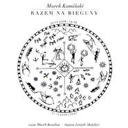 okładka Razem na bieguny, Audiobook   Marek Kamiński
