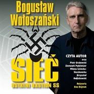 okładka Sieć. Ostatni bastion SS, Audiobook | Bogusław Wołoszański