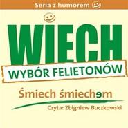 """okładka Śmiech śmiechem (wybrane felietony), Audiobook   Wiechecki """"Wiech"""" Stefan"""