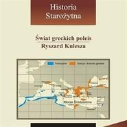 okładka Świat greckich poleis, Audiobook | Kulesza Ryszard