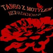 okładka Tango z motylem, Audiobook   Dachówna Regina
