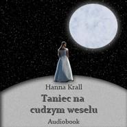 okładka Taniec na cudzym weselu, Audiobook | Hanna Krall