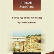 okładka Ustrój republiki rzymskiej, Audiobook | Kulesza Ryszard
