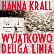 okładka Wyjątkowo długa linia, Audiobook | Hanna Krall