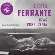 okładka Czas porzucenia, Audiobook | Elena Ferrante