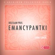 okładka Emancypantki, Audiobook | Bolesław Prus