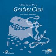 okładka Groźny cień, Audiobook | Arthur Conan Doyle