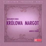 okładka Królowa Margot, Audiobook | Aleksander  Dumas