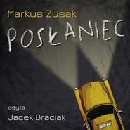 okładka Posłaniec, Audiobook | Markus Zusak