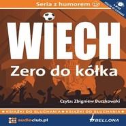 """okładka Zero do kółka, Audiobook   Wiechecki """"Wiech"""" Stefan"""