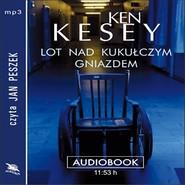 okładka Lot nad kukułczym gniazdem, Audiobook | Ken Kesey