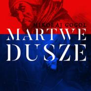 okładka Martwe dusze, Audiobook | Mikołaj Gogol
