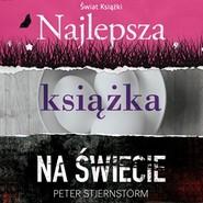 okładka Najlepsza książka na świecie, Audiobook | Peter  Stjernström