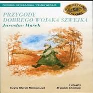 okładka Przygody dobrego wojaka Szwejka, Audiobook | Jaroslav  Hašek