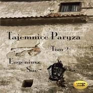 okładka Tajemnice Paryża Tom2, Audiobook | Sue Eugeniusz