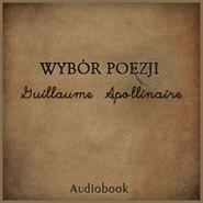 okładka Wybór poezji, Audiobook | Apolinaire Guillaume