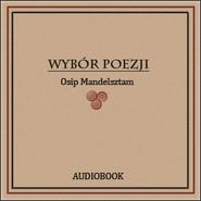 okładka Wybór poezji, Audiobook | Mandelsztam Osip