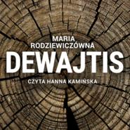 okładka Dewajtis, Audiobook   Maria Rodziewiczówna