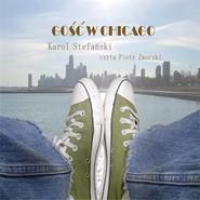 okładka Gość w Chicago, Audiobook   Stefański Karol