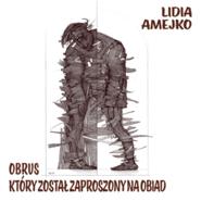 okładka Obrus, który został zaproszony na obiad, Audiobook   Amejko Lidia