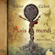 okładka Axis mundi, Audiobook   Cichoń Wiktor