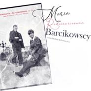 okładka Barcikowscy, Audiobook   Maria Rodziewiczówna