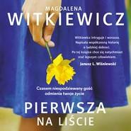 okładka Pierwsza na liście, Audiobook | Magdalena Witkiewicz