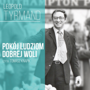 okładka Pokój ludziom dobrej woli…, Audiobook | Leopold Tyrmand