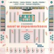 okładka Anioł w supermarkecie, Audiobook | Joanna Olech