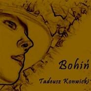 okładka Bohiń, Audiobook   Tadeusz Konwicki