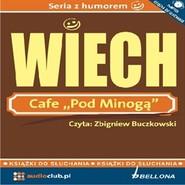 """okładka Cafe """"Pod Minogą"""", Audiobook   Wiechecki """"Wiech"""" Stefan"""