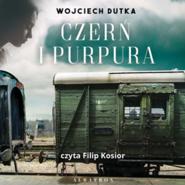 okładka Czerń i purpura, Audiobook | Wojciech Dutka