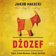 okładka Dżozef, Audiobook | Jakub Małecki