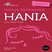 okładka Hania, Audiobook | Henryk Sienkiewicz