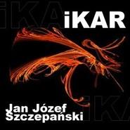 okładka Ikar, Audiobook | Józef Szczepański Jan
