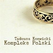 okładka Kompleks Polski, Audiobook | Tadeusz Konwicki