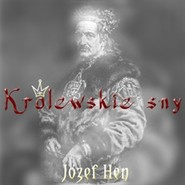 okładka Królewskie sny, Audiobook | Józef Hen
