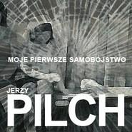 okładka Moje pierwsze samobójstwo, Audiobook | Jerzy Pilch