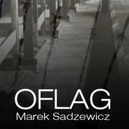 okładka Oflag, Audiobook | Sadzewicz Marek