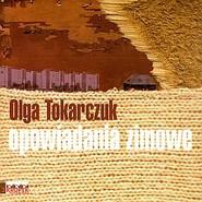 okładka Opowiadania zimowe, Audiobook | Olga Tokarczuk