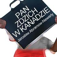 okładka Pan Zdzich w Kanadzie, Audiobook | Abramow-Newerly Jarosław