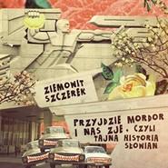 okładka Przyjdzie Mordor i nas zje, czyli tajna historia Słowian, Audiobook | Ziemowit Szczerek