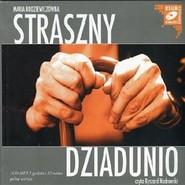 okładka Straszny dziadunio, Audiobook   Maria Rodziewiczówna