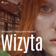 okładka Wizyta, Audiobook   Fleszarowa-Muskat Stanisława